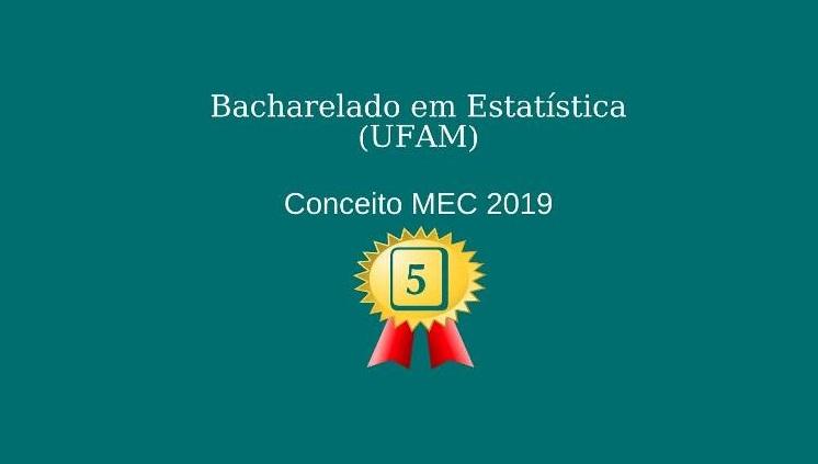 Curso de Bacharelado em Estatística recebe conceito 5 do Inep